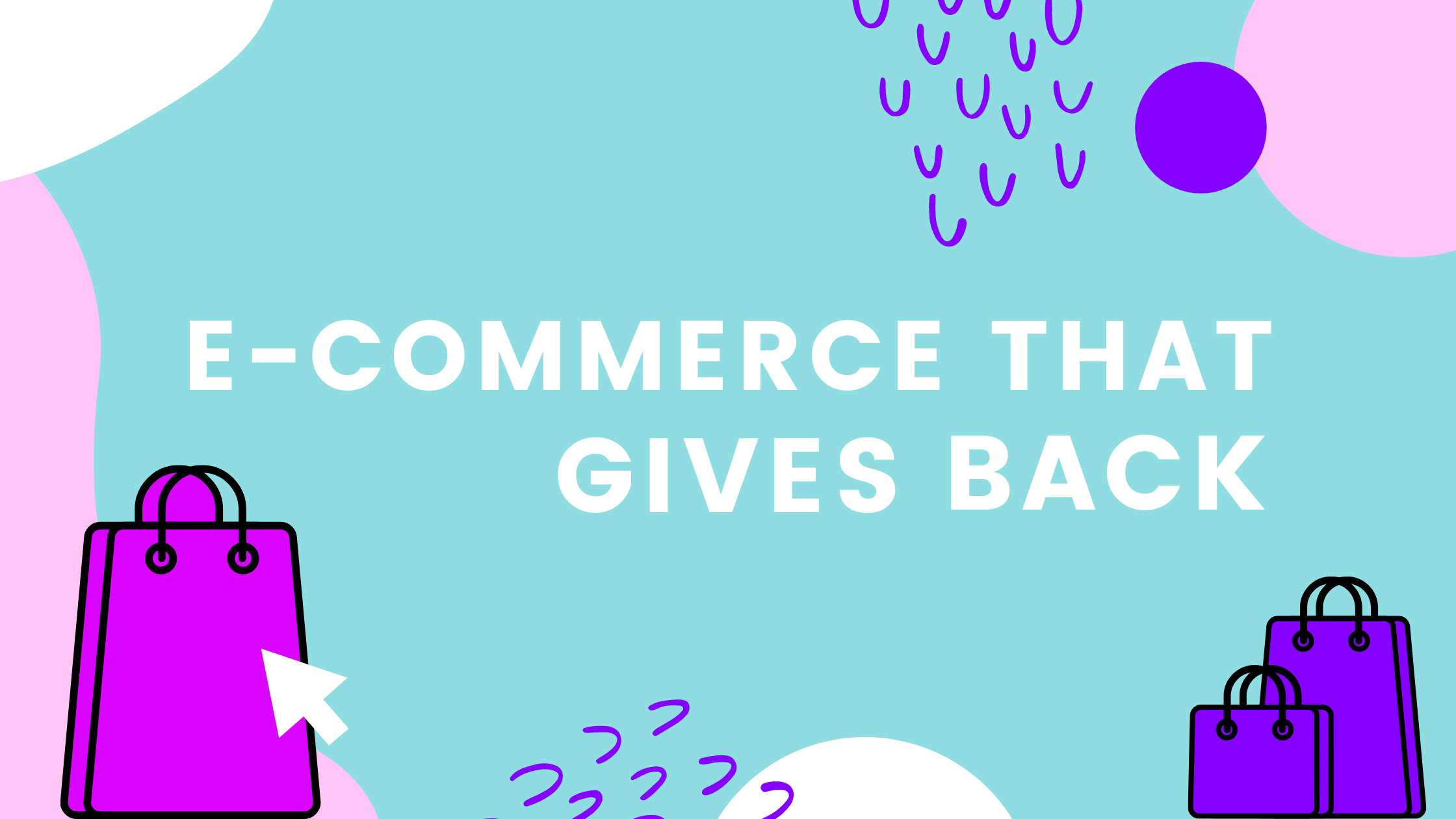 5 E-Commerce Retailers That Are Giving Back